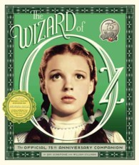 The Wizard of Oz : The Official 75th Anniversary Companion (NOV)