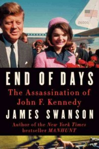 End of Days : The Assassination of John F. Kennedy (LRG)