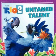 Untamed Talent (Rio 2)