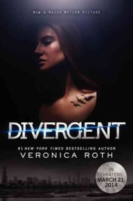 Divergent Movie Tie-in
