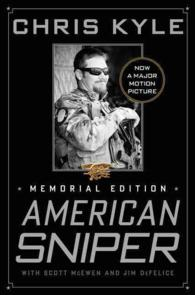 American Sniper : The Autobiography of the Most Lethal Sniper in U.S. Military History, Memorial Edition