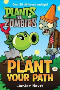 Plant Your Path (Plants Vs. Zombies)