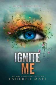 Ignite Me  ( Shatter Me 3 ) ( OME ) (INTERNATIONAL)