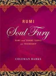 Rumi: Soul Fury : Rumi and Shams Tabriz on Friendship