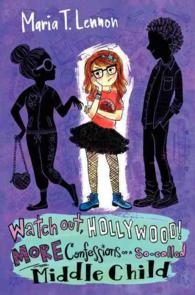 Watch Out, Hollywood! : More Confessions of a So-called Middle Child ( OME ) (INTERNATIONAL)