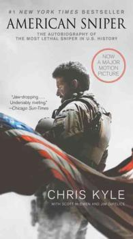 American Sniper : The Autobiography of the Most Lethal Sniper in U.S. Military History (MTI)