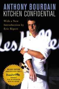 Kitchen Confidential : Adventures in the Culinary Underbelly (Deluxe)