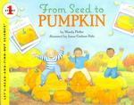From Seed to Pumpkin (Let's-read-and-find-out Science Books)
