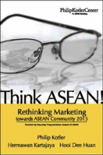 Think ASEAN : Rethinking Marketing toward ASEAN Community 2015 -- Hardback (Internatio)
