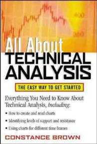 All about Technical Analysis : The Easy Way to Get Started (All about Finance Series)