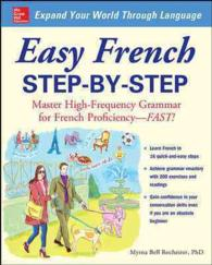 Easy French Step-by-Step : Master High-frequency Grammar for French Proficiency--fast!
