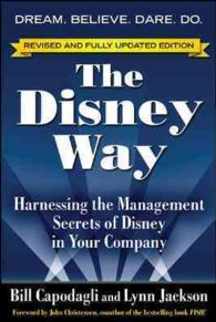 The Disney Way : Harnessing the Management Secrets of Disney in Your Company (2 REV UPD)