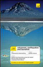 Teach Yourself Volcanoes, Earthquakes and Tsunamis (Teach Yourself)