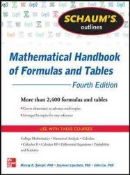 Schaum's Outlines Mathematical Handbook of Formulas and Tables (Schaum's Outlines) (3RD)