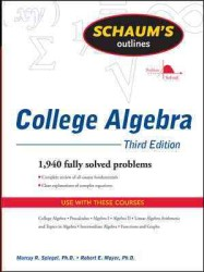 Schaum's Outline of College Algebra (Schaum's Outlines) (3RD)