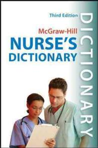 Mcgraw-Hill's Nurse's Dictionary : The Perfect Comprehensive, Portable Resource for Busy Nurses (3 POC)
