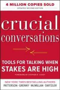 Crucial Conversations : Tools for Talking When Stakes Are High (2 Updated)