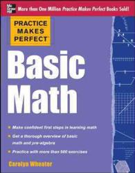 Practice Makes Perfect : Basic Math (Practice Makes Perfect)