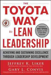 The Toyota Way to Lean Leadership : Achieving and Sustaining Excellence through Leadership Development