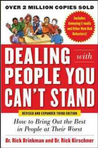 Dealing with People You Can&#039;t Stand : How to Bring Out the Best in People at Their Worst (3 REV EXP)