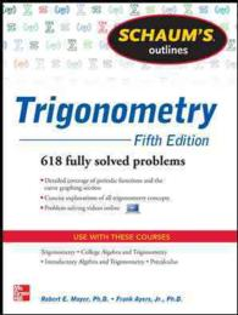 Schaum's Outlines Trigonometry : With Calculator-based Solutions (Schaum's Outlines) (5TH)