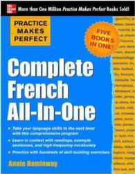 Complete French All-in-One (Practice Makes Perfect)