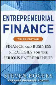 Entrepreneurial Finance : Finance and Business Strategies for the Serious Entrepreneur (3RD)