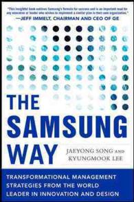 The Samsung Way : Transformational Management Strategies from the World Leader in Innovation and Design