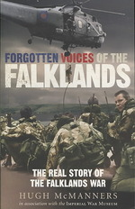 Forgotten Voices of the Falklands (Forgotten Voices)