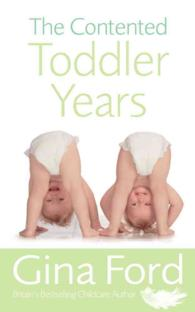 Contented Toddler Years -- Paperback