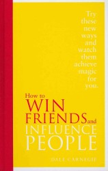 How to Win Friends and Influence People -- Hardback