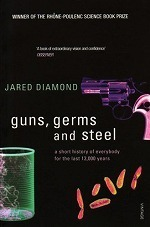 Guns, Germs and Steel : A Short History of Everbody for the Last 13000 Years -- Paperback