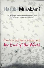 Hard-boiled Wonderland and the End of the World -- Paperback