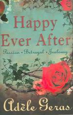 "Happy Ever after : 3 Book Bind-up: ""the Tower Room"", ""watching the Roses"", ""pictures of the Night"" -- Paperback"