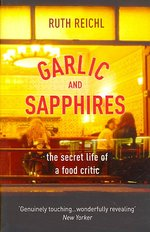 Garlic and Sapphires -- Paperback