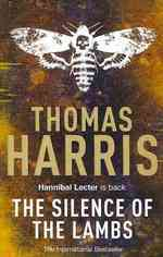 Silence of the Lambs : (Hannibal Lecter) (Hannibal Lecter) -- Paperback