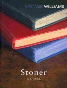 Stoner : A Novel -- Paperback