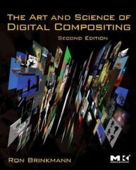 The Art and Science of Digital Compositing : Techniques for Visual Effects, Animation and Motion Graphics (Morgan Kaufmann Series in Computer Graphics (2 PAP/CDR)