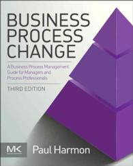 Business Process Change : A Business Process Management Guide for Managers and Process Professionals (3RD)