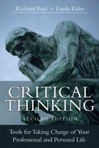Critical Thinking : Tools for Taking Charge of Your Professional and Personal Life (2ND)