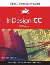 InDesign CC : 2014 Release for Windows and Macintosh (Visual Quickstart Guides)