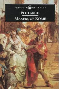 The Makers of Rome : Nine Lives (Reprint)