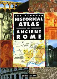 The Penguin Historical Atlas of Ancient Rome (Penguin Historical Atlases) (Reprint)