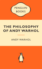 Philosophy of Andy Warhol -- Paperback