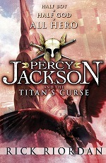 Percy Jackson and the Titan's Curse (Percy Jackson)