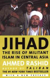 Jihad : The Rise of Militant Islam in Central Asia (Reprint)