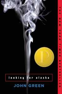 Looking for Alaska (Reprint)