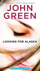 Looking for Alaska (Reissue)