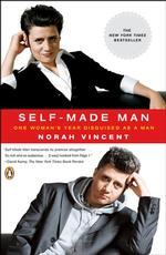 Self-made Man : One Woman's Year Disguised as a Man