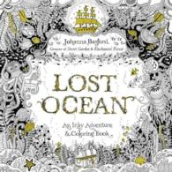 Lost Ocean Adult Coloring Book : An Underwater Adventure & Coloring Book (CLR CSM)